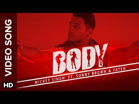 Body Full  Song  Mickey Singh  Sunny Brown and Fateh Doe