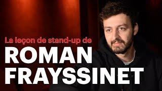 La lec on de stand up de Roman Frayssinet