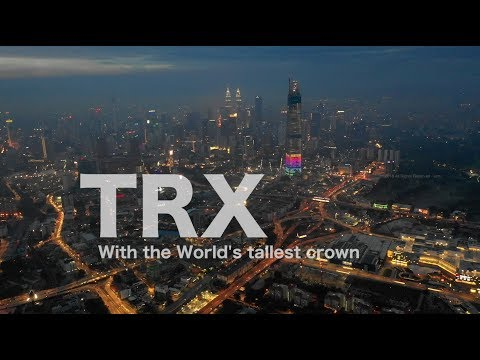 TRX Project with World's Tallest Crown - Progress as 14th Sept 2018