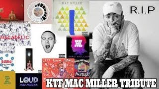 KTF | Mac Miller Tribute (R.I.P)