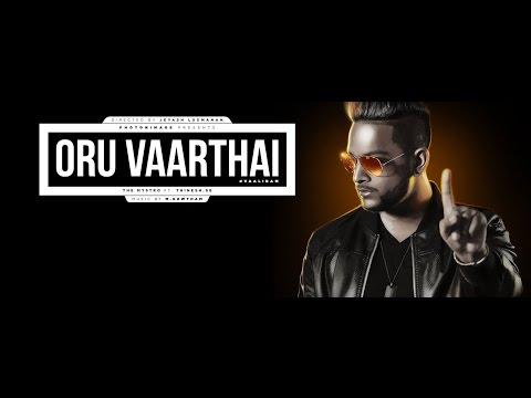 Tamil Music Video : Vaalibam | Oru Vaarthai Music Video | Tha Mystro ft. Thinesh Se | M.Kowtham