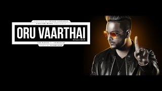 Tamil Music Video : Vaalibam | Oru Vaarthai Music Video | Tha Mystro ft. Thinesh Se | M.Kowtham