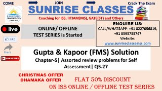Gupta Kapoor (FMS) Solution| Chapter-5| Q 5.27| Assorted Review Problem...