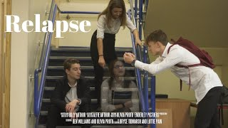 Relapse (SHORT FILM)
