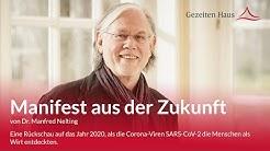 Manifest aus der Zukunft - eine Rückschau auf das Jahr 2020 von Manfred Nelting