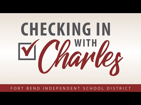 Fort Bend Isd Calendar 2020-21 WATCH or READ: Checking In with Charles (4/18/19)