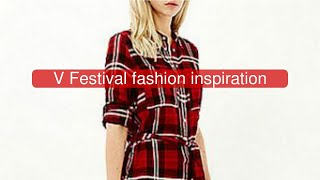 V Festival fashion inspiration