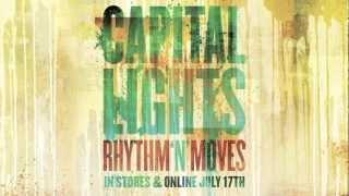 Capital Lights Coldfront Heatstroke YouTube Videos