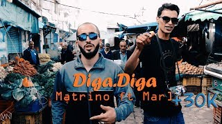 Matrino ft Mar 1 - Diga Diga | ديڨا ديڨا (Official Music Video)