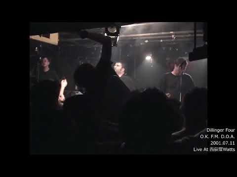 Dillinger Four - O.K. F.M. D.O.A.(Japan Tour 2001)