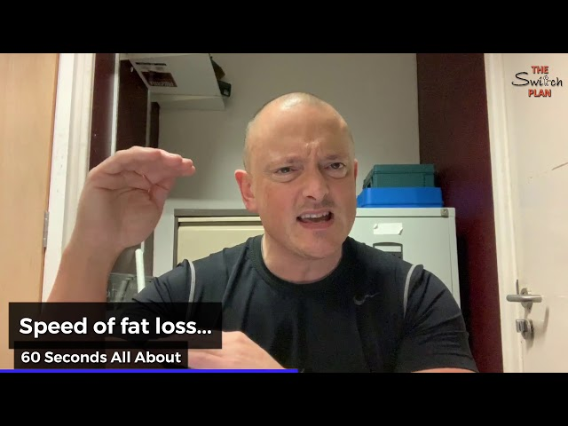 Speed of fat loss