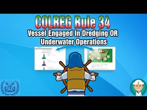 COLREG Rule 27 Vessel Engaged In Dredging OR Underwater Operations