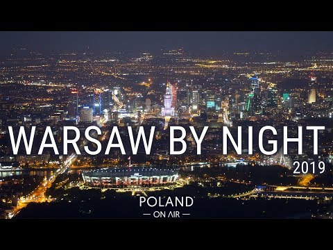 Warsaw By Night 2019 | 4K | POLAND ON AIR by Maciej Margas & Aleksandra Łogusz