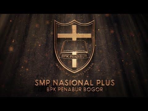 SMP Nasional Plus BPK PENABUR Sentul City - Bogor - YouTube
