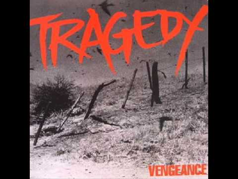 Tragedy - Vengeance ( Full Album 38.50 minutes)