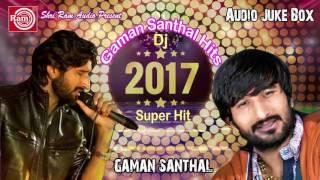 Latest Gujarati Dj Song 2017   Gaman Santhal   Superhit Nonstop   Audio Juke Box