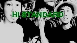 Lyrics & Music by Hi-Standard. 私はこのバンドとiを欠場彼らが再会す...