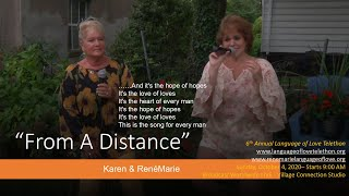 "Karen & RenéMarie - ""From a Distance"" -Annual  6th Language of Love  Telethon"