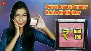 Very Affordable Highlighter Under 150 Rs.| | Swiss Beauty Simmer Brick Highlighter Review