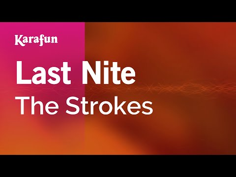 Karaoke Last Nite - The Strokes *