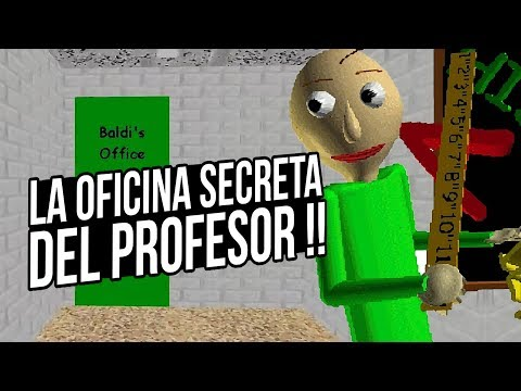 FINAL OCULTO !! BALDI'S BASIC IN EDUCATION AND LEARNING | ENTRANDO EN LA OFICINA DEL PROFESOR