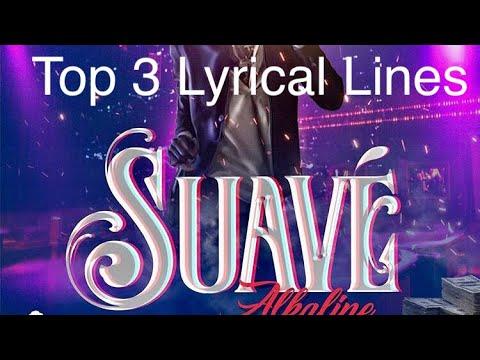 Alkaline Suave Top 3 Lyrical Lines