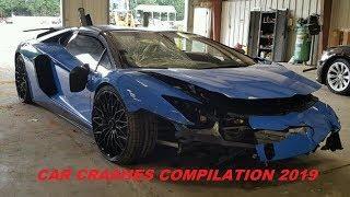 CAR CRASHES - CAR ACCIDENTS COMPILATION 2019
