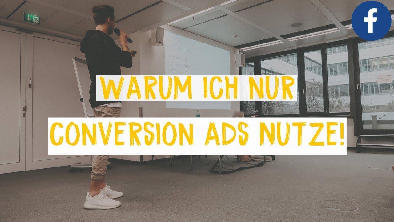 Warum wir nur Conversion Ads nutzen! (Facebook Marketing)