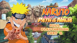 Naruto: Path of the Ninja | Beginning of Squad 7 | Part 1