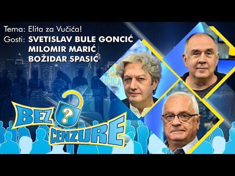 BEZ CENZURE: Elita za Vučića - Milomir Marić, Božidar Spasić i Svetislav Bule Goncić