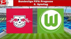 Bundesliga FIFA Prognose | 8.Spieltag | RB Leipzig - VFL Wolfsburg