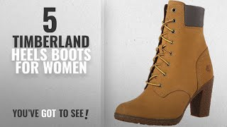 """Top 5 Timberland Heels Boots For Women [2018]: Timberland Women's Earthkeepers Glancy 6"""" Boot,Wheat"""