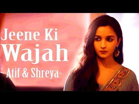 Jeene Ki Wajah - Raazi   Atif Aslam   Shreya Ghoshal   Alia Bhatt   Latest 2018 Song Bass boost
