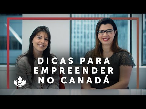 MULHERES EMPREENDENDO NO CANADÁ