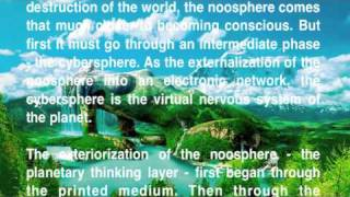 We Are One: The Noosphere and The Gaian Mind