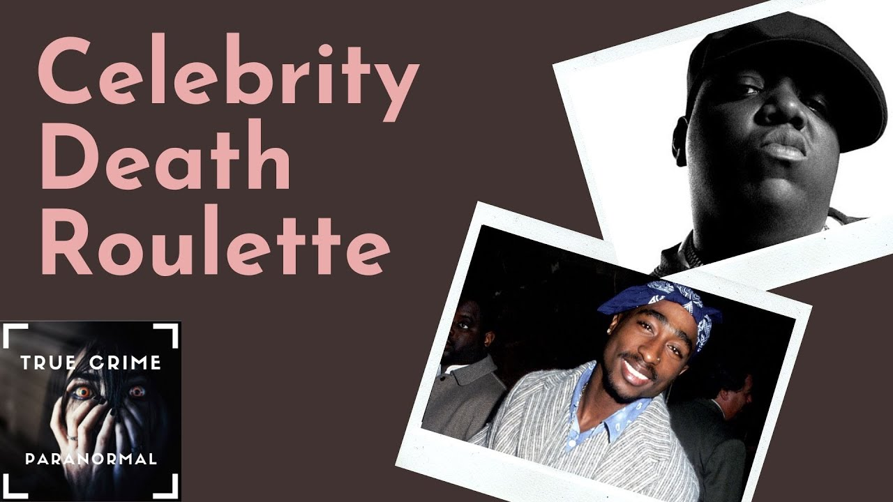 Celebrity Death Roulette - YouTube
