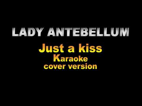 LADY ANTEBELLUM | Just a kiss FREE DOWNLOAD INSTRUMENTAL TRACK