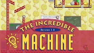 The Incredible Machine 3.0
