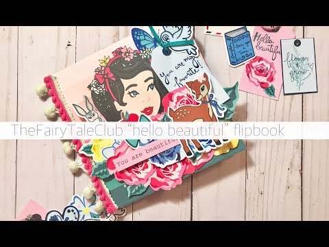 "THE FAIRTY TALE CLUB FLIPBOOK ""HELLO BEAUTIFUL"" KIT"