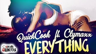 Quick Cook Ft. Clymaxx - Everything - March 2018