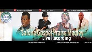 Latest Sierra Leone Gospel African Praise Medley Songs Live Recording 2018