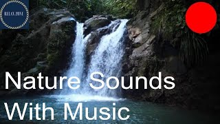 Relaxing Peaceful  Music with birds singing and fluent rivers ,Calm Nature.