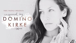 Free People Presents | Inspired By Domino Kirke