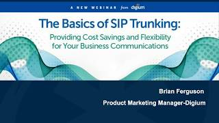 The Basics of SIP Trunking   What is SIP Trunking?   Digium  Webinar