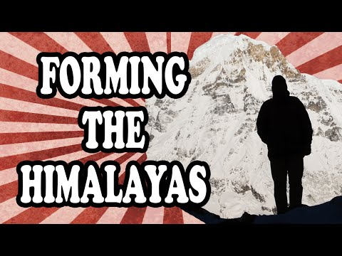 How the Himalayas Formed