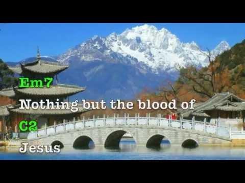 Nothing but the blood of Jesus (lyrics & chords) Jesus Culture