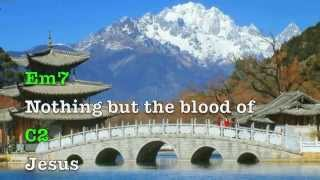 Nothing but the blood of Jesus (lyrics & chords) Jesus Culture