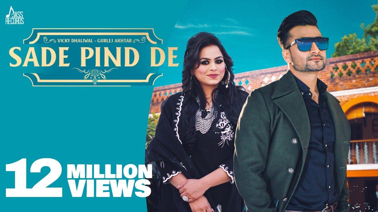 Sade Pind De | Official Video | Vicky Dhaliwal | Gurlez Akhtar | Laddi Gill | New Punjabi Songs 2021