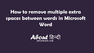 how to remove multiple extra spaces between words in microsoft word