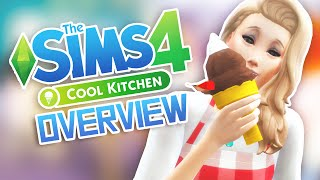 The Sims 4: Cool Kitchen Stuff // Overview